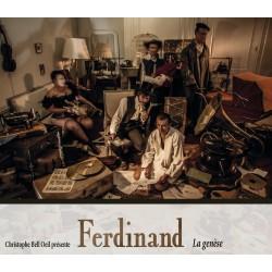 """Ferdinand """"La genèse""""..."""