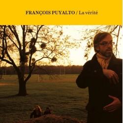 François Puyalto - La vérité
